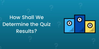 How Shall We Determine the Quiz Results_